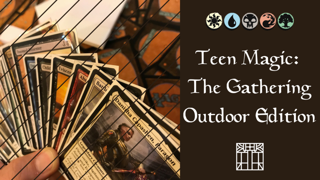Teen Magic: The Gathering Outdoor Edition Facebook event photo
