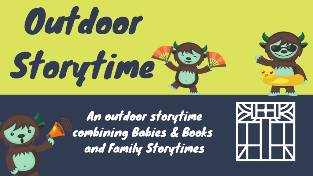 Outdoor Storytime promotional photo, featuring the Storytime Monster and the Eckhart Public Library logo