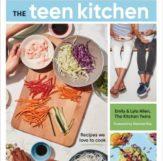 The Teen Kitchen by Emily Allen and Lyla Allen