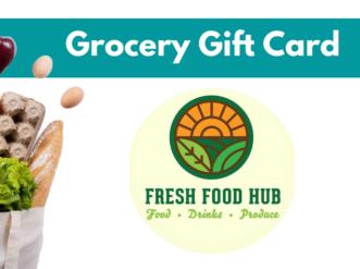 Grocery Gift Card to Fresh Food Hub
